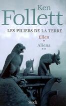 Couverture du livre « Les piliers de la Terre ; COFFRET T.1 ET T.2 ; Ellen ; Aliena » de Ken Follett aux éditions Stock