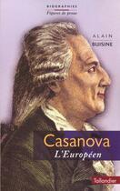 Couverture du livre « Casanova l'europeen » de Alain Buisine aux éditions Tallandier