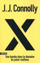 Couverture du livre « X » de J.J. Connolly aux éditions Sonatine