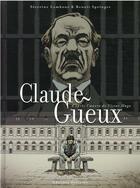 Couverture du livre « Claude Gueux » de Severine Lambour et Benoit Springer aux éditions Delcourt