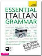 Couverture du livre « Essential Italian Grammar: Teach Yourself » de Anna Proudfoot aux éditions Teach Yourself