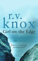 Couverture du livre « Girl on the Edge » de Knox R V aux éditions Honno Press Digital