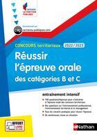 Couverture du livre « Réussir l'épreuve orale des catégories B et C (édition 2022/2023) » de Fabienne Geninasca et Celine Tatat aux éditions Nathan