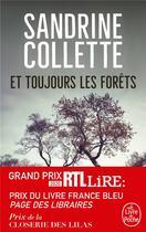 Couverture du livre « Et toujours les forêts » de Sandrine Collette aux éditions Lgf
