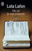 Couverture du livre « De ça je me console » de Lola Lafon aux éditions J'ai Lu