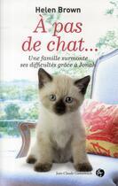 Couverture du livre « À pas de chat... » de Helen Brown aux éditions Jean-claude Gawsewitch