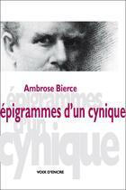 Couverture du livre « Épigrammes d'un cynique » de Ambrose Bierce aux éditions Voix D'encre