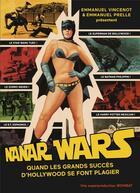Couverture du livre « Nanar wars » de Emmanuel Vincenot et Emmanuel Prele aux éditions Wombat