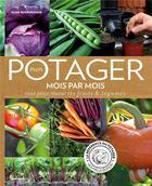 Couverture du livre « Mon potager mois par mois » de Alan Buckingham aux éditions Marabout