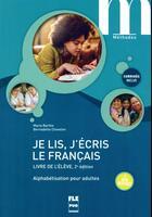 Couverture du livre « Je lis, j'écris le français ; livre de l'élève (2e édition) » de Marie Barthe aux éditions Pu De Grenoble