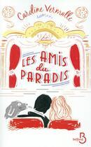 Couverture du livre « Les amis du paradis » de Caroline Vermalle aux éditions Belfond