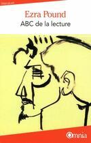 Couverture du livre « ABC de la lecture » de Ezra Pound aux éditions Omnia