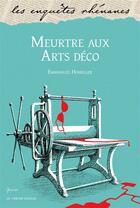 Couverture du livre « Meurtre aux arts déco » de Emmanuel Honegger aux éditions Le Verger