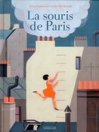 Couverture du livre « La souris de Paris » de Claire De Gastold et Anne Lemonnier aux éditions Sarbacane