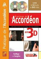 Couverture du livre « Pratique de l'accordéon en 3D ; solfège + doigtés » de Manu (Autho Maugain aux éditions Carisch Musicom