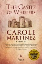 Couverture du livre « The Castle of Whispers » de Carole Martinez aux éditions Europa