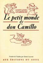 Couverture du livre « Le petit monde de Don Camillo » de Giovanni Guareschi aux éditions Seuil
