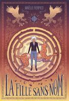 Couverture du livre « La fille sans nom » de Maelle Fierpied et Antoine Dore aux éditions Ecole Des Loisirs