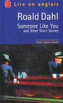 Couverture du livre « Someone like you ; and other short stories » de Roald Dahl aux éditions Lgf