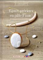 Couverture du livre « Bijoux précieux en pâte fimo » de Alexandrine Dit Artl aux éditions Dessain Et Tolra