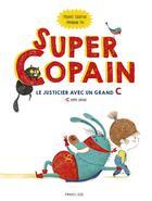 Couverture du livre « Super copain » de Michael Escoffier et Amandine Piu aux éditions Frimousse