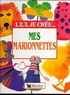 Couverture du livre « Mes Marionnettes » de Collectif aux éditions Selection Du Reader's Digest