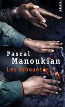 Couverture du livre « Les échoués » de Pascal Manoukian aux éditions Points