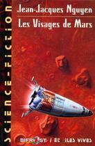 Couverture du livre « Les Visages de Mars » de Jean-Jacques Nguyen aux éditions Le Belial