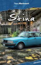Couverture du livre « Stina » de Thierry Maricourt aux éditions Ginkgo