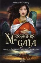 Couverture du livre « Les messagers de Gaïa t.2 ; les tablettes de Mitrinos » de Fredrick D' Anterny aux éditions Michel Quintin