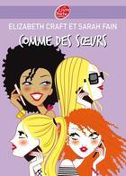 Couverture du livre « Comme des soeurs » de S Fain et E Craft aux éditions Hachette Jeunesse