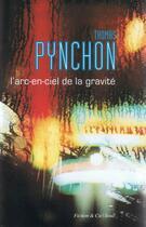 Couverture du livre « L'arc-en-ciel de la gravité » de Thomas Pynchon aux éditions Seuil
