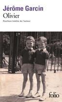 Couverture du livre « Olivier » de Jerome Garcin aux éditions Gallimard