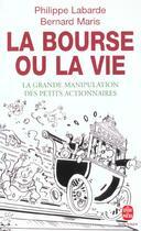 Couverture du livre « La Bourse Ou La Vie » de Labarde-P+Maris-B aux éditions Lgf