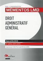 Couverture du livre « Droit administratif général 2015-2016 » de Ramu De Bellescize aux éditions Gualino