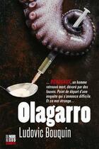 Couverture du livre « Olagarro » de Ludovic Bouquin aux éditions Cairn