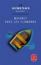 Couverture du livre « Chez les flamands » de Georges Simenon aux éditions Lgf
