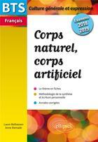 Couverture du livre « Corps naturel corps artificiel bts examens 2018-2019 sujets corriges » de Ramade Belhassen aux éditions Ellipses Marketing