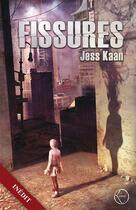 Couverture du livre « Fissures » de Jess Kaan aux éditions Lokomodo
