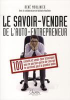 Couverture du livre « Le savoir-vendre de l'auto-entrepreneur » de Rene Moulinier aux éditions Chiron