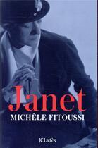 Couverture du livre « Janet » de Michèle Fitoussi aux éditions Lattes