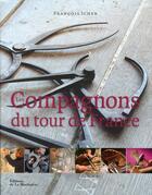 Couverture du livre « Les compagnons du Tour de France » de Francois Icher aux éditions La Martiniere