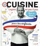 Couverture du livre « Cuisine, leçons en pas à pas ; pour les enfants » de Guillaume Gomez aux éditions Chene