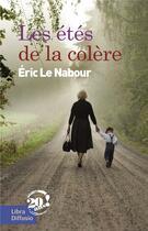 Couverture du livre « Les étés de la colère » de Eric Le Nabour aux éditions Libra Diffusio