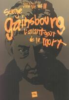 Couverture du livre « Serge gainsbourg, l'avant-goût de la mort » de Yvon Croizier aux éditions Edite