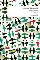 Couverture du livre « Tazmamart, cellule 10 » de Ahmed Marzouki aux éditions Elyzad