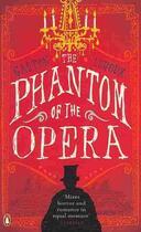 Couverture du livre « PHANTOM OF THE OPERA » de Gaston Leroux aux éditions Penguin Books Uk