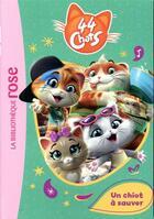 Couverture du livre « 44 chats T.1 ; un chiot à sauver » de Aurelie Desfour aux éditions Hachette Jeunesse