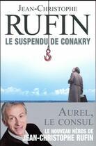 Couverture du livre « Le suspendu de Conakry » de Jean-Christophe Rufin aux éditions Flammarion
