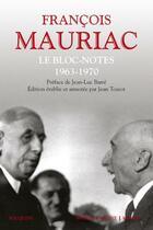 Couverture du livre « Le bloc-notes ; 1963-1970 » de Francois Mauriac aux éditions Bouquins